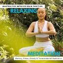 Harmonious and Peaceful Mantra - Clarity
