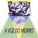 A Voz do Morro Paulinho da Viola feat Z Keti Elton Medeiros Jair Costa Anescarzinho Nelson Sargento Jos da Cruz - Pe o Licen a