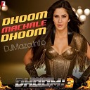 Dhoom 3 - Dhoom Machale Dhoom 3
