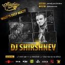 DJ Shirshnev - What is DEEP