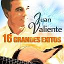 Juan Valiente - Historia de un Amor