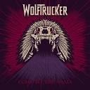 Wolftrucker - Rock Till You Die