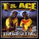 T Ace - Bank Rolls feat Baby Drew