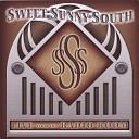 Sweet Sunny South - Son of a Gun