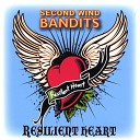 Second Wind Bandits - Quiet Life