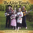 The Klein Family - Walking After Midnight