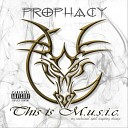 Prophacy - So Ready So Gone Me You