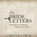 Gary Galloway - Letter 9 The Run Away Bride