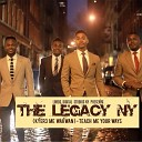 The Legacy NY - Great Is Thy Faithfulness
