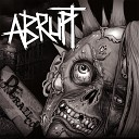 Abrupt - Who Cares