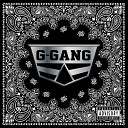G - Gang Club Original Mix S