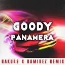 GOODY - Panamera (Rakurs & Ramirez Radio Edit)