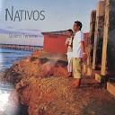 Nativos - Por un Beso Tuyo
