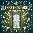 Less Than Jake - My Money is on the Long Shot