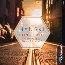 Hanski - Gone Back Nay Jay Remix