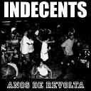 Indecents - Hipocrisia Constante Ao Vivo