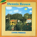 Dennis Brown - It s Time to Have Fun