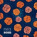 Mea - Roses