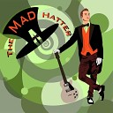 The Mad Hatter - Red