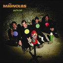 The Magnolias - Open Up Your Heart