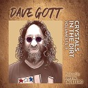 Dave Gott - What Else Could I Do