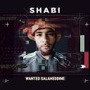 Wanted Salaheddine - Shabi