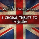 The Michael O Neal Singers - The Long and Winding Road