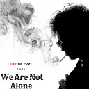 KastomariN - We Are Not Alone