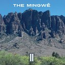 The Mingwe - Madeira