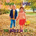 Sugar and Spice - Walking with Old Father Time