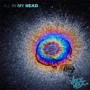 Vince Vinyl - All in My Head
