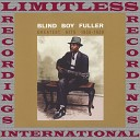 Blind Boy Fuller - Bye Bye Baby Blues Original Mix