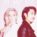 The Most Best - Everybody Wants You