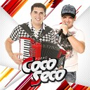 Forr Coco Seco - T em Outra