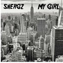 Shergz - My Girl