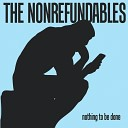 The Nonrefundables - The Only One
