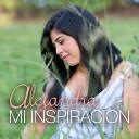 Alejandra - Mi Inspiracion