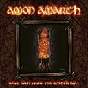 Amon Amarth - Friends Of The Suncross