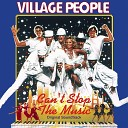 Village People - Can t Stop The Music Remix