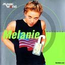 Melanie C - I TURN TO YOU wav