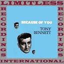 Tony Bennett - The Boulevard Of Broken Dreams Alternate