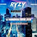 RYZY - Nothin CJ KUNGUROF remix CLUB HOUSE 2019
