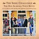 The Old Alabama Town Revue Crue feat Karren Pell - Love Is Still a Mystery feat Karren Pell