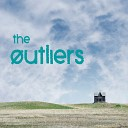 The Outliers - I Long for the Hills