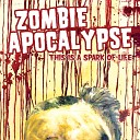 Zombie Apocalypse - March on to Victory