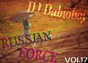 DJ Dalnoboy - Russian Force