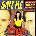 Various Artists - Save Me Masterboy Remix
