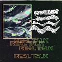 REAL TALK (prod. by Slidinmoon)