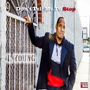 L Young - Don 039 t Tell Me To Stop