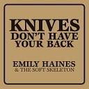 Emily Haines The Soft Skeleton - Doctor Blind